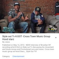 Style out Tv Interview with K-Dot cross Town music Group